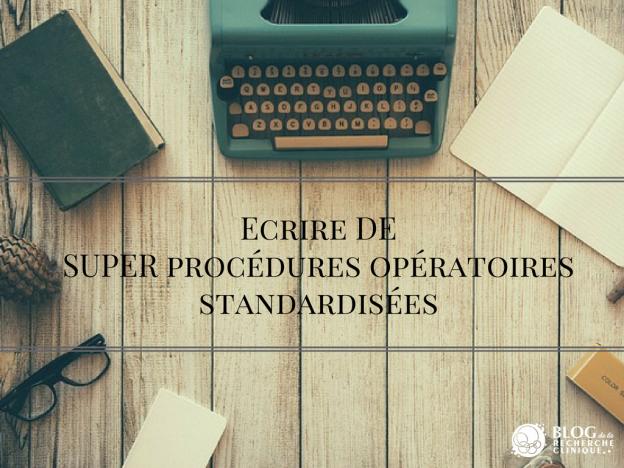 SUPER procédures opératoires standardisées